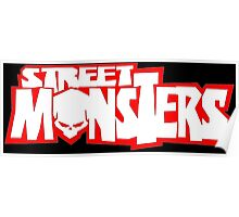 Street Monsters Poster