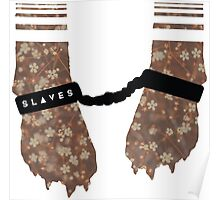 Slaves Cuffed Fox Paws Poster