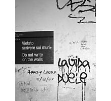 Do Not Write on the Walls Photographic Print