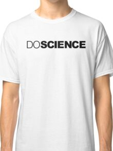 Do Science Classic T-Shirt