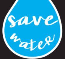 Save Water- Black Sticker