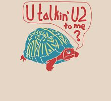 Blue Turtlin' - U Talkin' U2 to Me? Unisex T-Shirt
