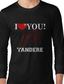 Yandere - I Heart You Long Sleeve T-Shirt