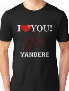 Yandere - I Heart You Unisex T-Shirt