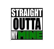 Minecraft - Straight Outta My Mine Photographic Print
