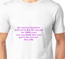 Ancient Egyptians  Unisex T-Shirt