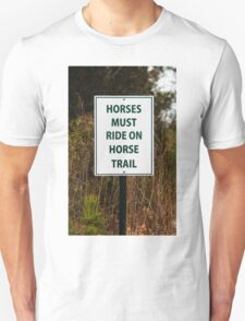 Funny Sign For Horses T-Shirt