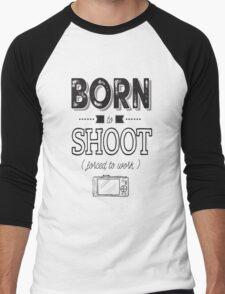 Born to shoot! Men's Baseball ¾ T-Shirt