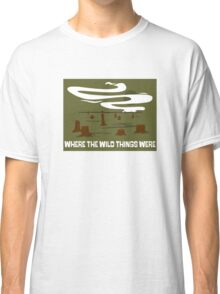 Where the Wild Things Were Classic T-Shirt