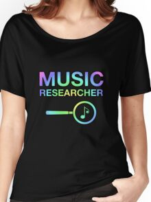 Music Researcher Women's Relaxed Fit T-Shirt
