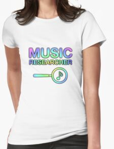 Music Researcher Womens Fitted T-Shirt