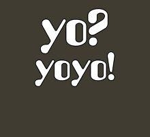 Yo  Yoyo Unisex T-Shirt