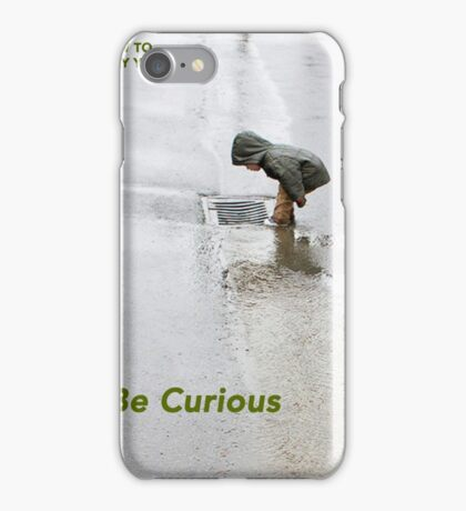How To Stay Young #2 – BE CURIOUS iPhone Case/Skin