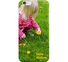 How To Stay Young #3 – LOVE NATURE iPhone Case/Skin