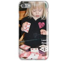 How To Stay Young #5 – LEARN A NEW SKILL iPhone Case/Skin