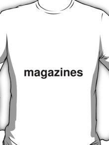 magazines T-Shirt