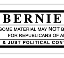 bernie sanders warning label Sticker