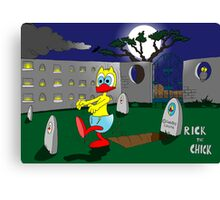 """Rick the chick """"ZOMBIE"""" Canvas Print"""