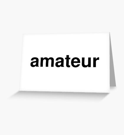 amateur Greeting Card
