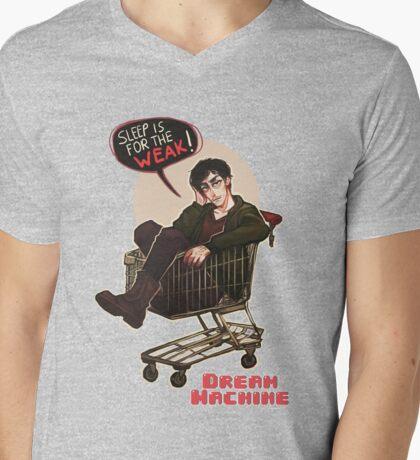 DREAM MACHINE: Sleep is for the weak Mens V-Neck T-Shirt