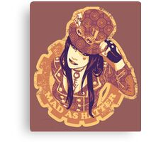 Mad as Hatter Canvas Print