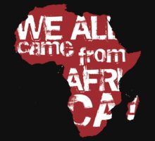 We All Came From Africa by Yago