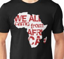 We all Came From Africa T-Shirt