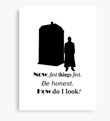 Doctor who - Ten's quote Canvas Print