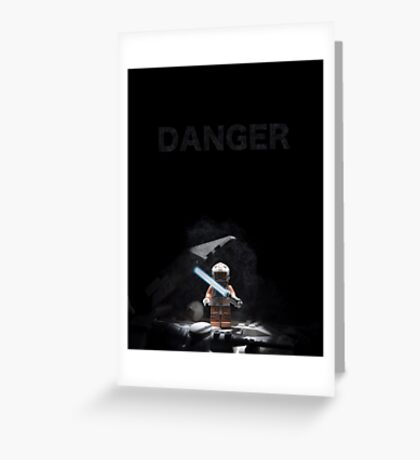 DANGER Greeting Card