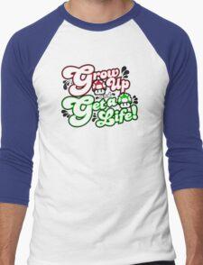 Grow Up and Get A Life Men's Baseball ¾ T-Shirt