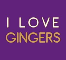 I LOVE GINGERS T-Shirt