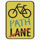 It's a good sign by bikepath