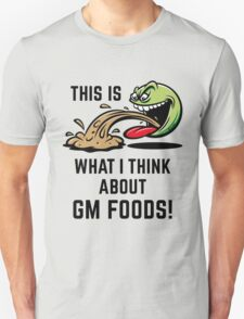 This Is What I Think About GM Foods! (Emoticon Smiley Meme) T-Shirt