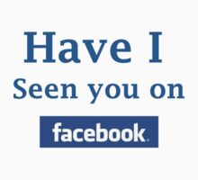 Have I seen you on facebook One Piece - Long Sleeve