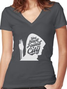 You Have Failed This City! Women's Fitted V-Neck T-Shirt