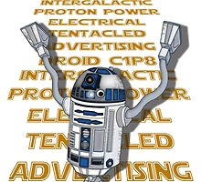 Intergalactic Proton Powered Electrical Tentacled Advertising Droid by iacobs