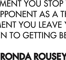 Ronda Rousey Quote by michellegriff90