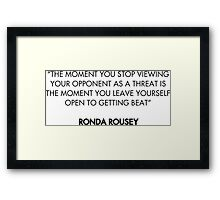Ronda Rousey Quote Framed Print