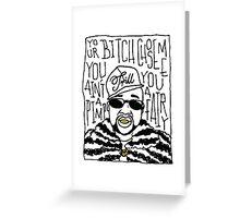 Pimp C Greeting Card