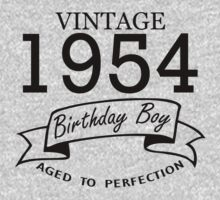 Vintage 1954 Birthday Boy Aged To Perfection by Orphansdesigns