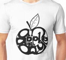 An apple a day... Unisex T-Shirt