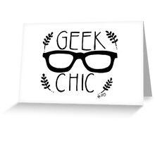 Geek Chic Greeting Card