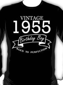 Vintage 1955 Birthday Boy Aged To Perfection T-Shirt
