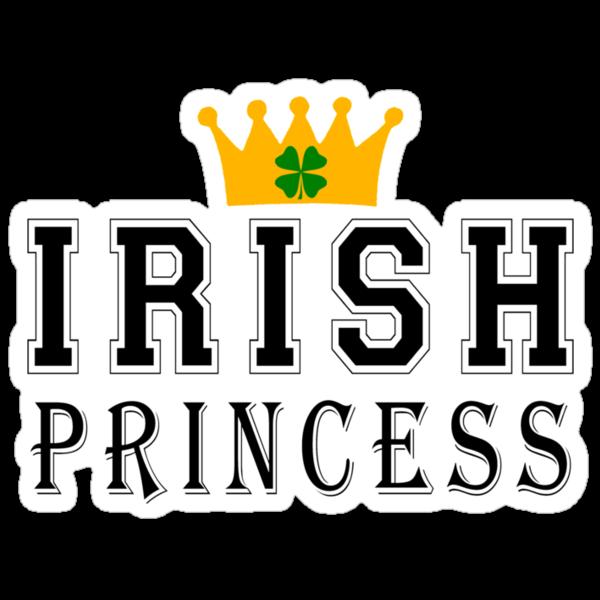 Irish Princess by HolidayT-Shirts
