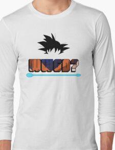 What Would Goku Do? Long Sleeve T-Shirt