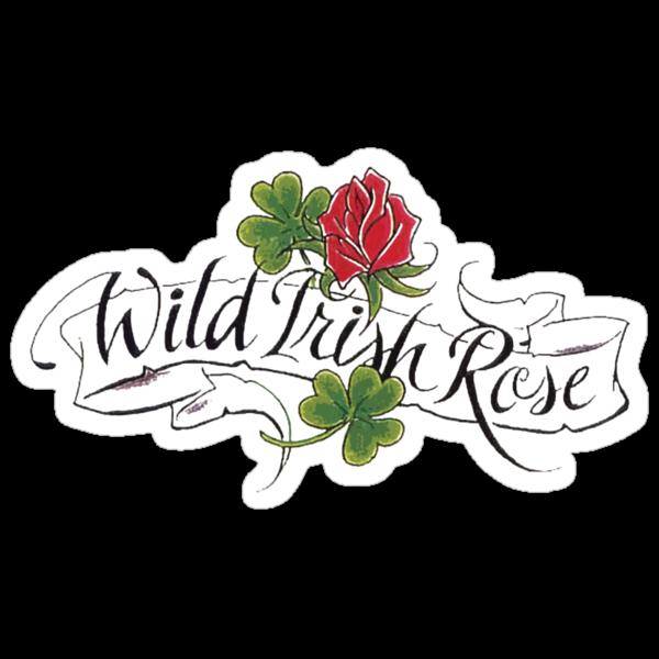 Wild Irish Rose by HolidayT-Shirts