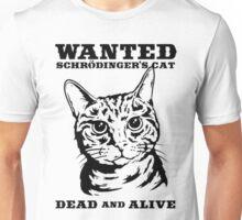 Schrödinger's Cat Wanted Unisex T-Shirt