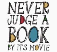 Never judge a book by its movie One Piece - Short Sleeve