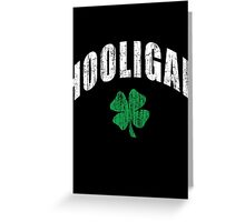 Irish Hooligan Greeting Card