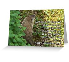 Groundhog Day - Sitting in the shadows Greeting Card